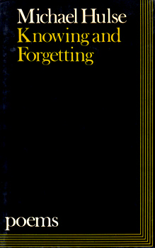 HULSE, Michael, 1955- : KNOWING AND FORGETTING.