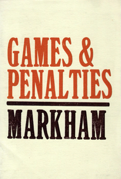MARKHAM, E.A. (Edward Archibald), 1939-2008 : GAMES AND PENALTIES : A COLLECTION OF POEMS.