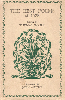 MOULT, Thomas, 1885-1974 – editor : THE BEST POEMS OF 1928.
