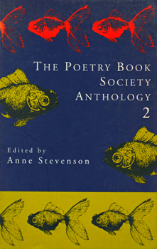 STEVENSON, Anne, 1933-  – editor : THE POETRY BOOK SOCIETY ANTHOLOGY 2.