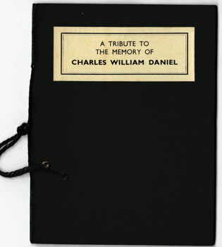 [WALTHAM, Denise] : A TRIBUTE TO THE MEMORY OF CHARLES WILLIAM DANIELL.
