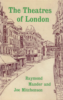 "MANDER, Raymond, 1911-1983 & ""MITCHENSON, Joe"" [BLACKETT, Francis Joseph], 1913-1992 : THE THEATRES OF LONDON."