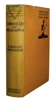 OPPENHEIM, E. Phillips (Edward Phillips), 1866-1946 : CHRONICLES OF MELHAMPTON.