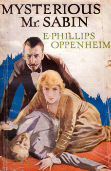 OPPENHEIM, E. Phillips (Edward Phillips), 1866-1946 : MYSTERIOUS MR. SABIN.