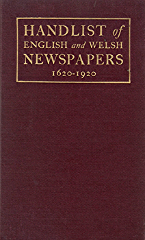 [MUDDIMAN, Joseph George, 1861-1939] : TERCENTENARY HANDLIST OF ENGLISH & WELSH NEWSPAPERS, MAGAZINES & REVIEWS.
