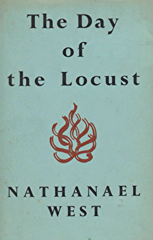 """WEST, Nathanael"" – [WEINSTEIN, Nathan Wallenstein, 1903-1940] : THE DAY OF THE LOCUST."