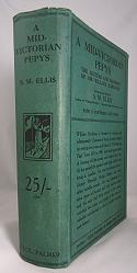 HARDMAN, Sir William, 1828-1890 : A MID-VICTORIAN PEPYS : THE LETTERS AND MEMOIRS OF SIR WILLIAM HARDMAN, M.A., F.R.G.S.