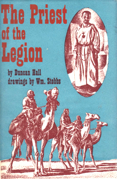 HALL, Duncan : THE PRIEST OF THE LEGION.