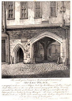 ANTIQUE PRINT: THE SOUTH GATES, BEING NOW THE PRINCIPAL REMAINS, OF DUKES PLACE,  MAGNIFICENT HOUSE NEAR ALDGATE, BUILT BY SIR THOMAS AUDLEY KNIGHT, LORD CHANCELLOR, ON THE SITE OF THE ANCIENT PRIORY OF THE HOLY TRINITY ...