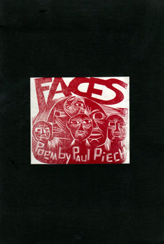 PIECH, Paul Peter, 1920-1996 : FACES : A POEM WRITTEN AND ILLUSTRATED BY PAUL P. PIECH.