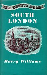 WILLIAMS, Harry, 1903-1989 : SOUTH LONDON.