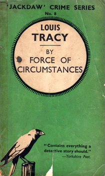 [SHIEL, M.P. (Matthew Phipps), 1865-1947 &] TRACY, Louis, 1863-1928 : BY FORCE OF CIRCUMSTANCES.