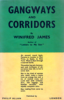 JAMES, Winifred : GANGWAYS AND CORRIDORS.