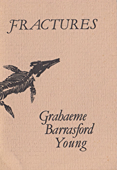 YOUNG, Grahaeme Barrasford : FRACTURES.