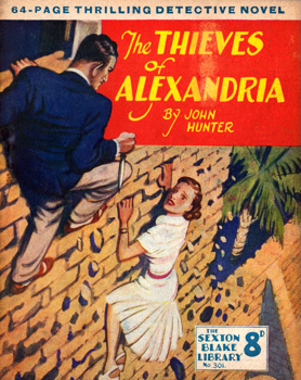 HUNTER, John (Alfred John), 1891-1961 : THE THIEVES OF ALEXANDRIA.