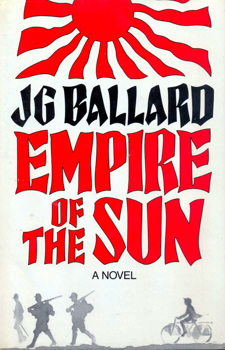 BALLARD, J.G. (James Graham), 1930-2009 : EMPIRE OF THE SUN.
