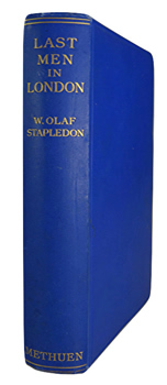 STAPLEDON, W. Olaf (William Olaf), 1886-1950 : LAST MEN IN LONDON.