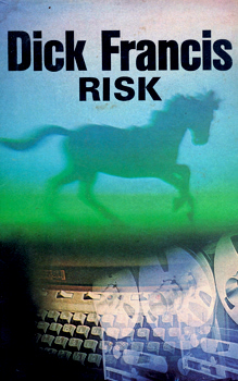 FRANCIS, Dick (Richard Stanley), 1920-2010 : RISK.