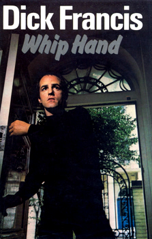 FRANCIS, Dick (Richard Stanley), 1920-2010 : WHIP HAND.