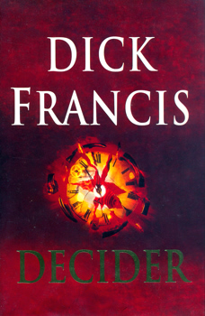 FRANCIS, Dick (Richard Stanley), 1920-2010 : DECIDER.