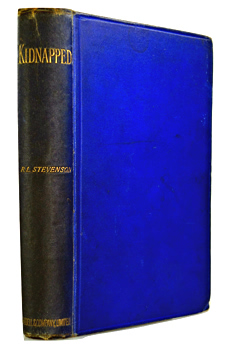 STEVENSON, Robert Louis, 1850-1894 : KIDNAPPED : BEING MEMOIRS OF THE ADVENTURES OF DAVID BALFOUR IN THE YEAR 1751 ...