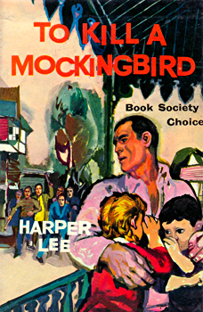 LEE, Harper (Nelle Harper), 1926-2016 : TO KILL A MOCKINGBIRD.