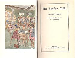 SHARP, Evelyn (Evelyn Jane), 1869-1955 : THE LONDON CHILD.