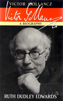 EDWARDS, Ruth Dudley, 1944- : VICTOR GOLLANCZ : A BIOGRAPHY.