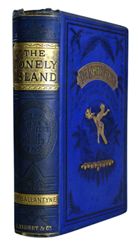 BALLANTYNE, R.M. (Robert Michael), 1825-1894 : THE LONELY ISLAND : OR THE REFUGE OF THE MUTINEERS.