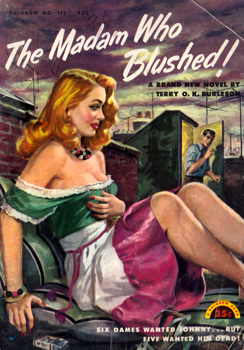 BURLESON, Terry O.K., 1920-1989 : THE MADAM WHO BLUSHED!