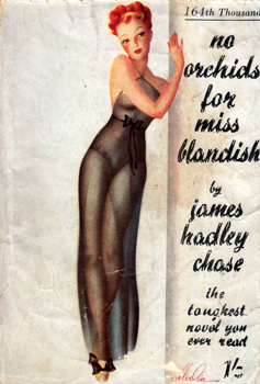 """CHASE, James Hadley"" – [RAYMOND, René Brabazon, 1906-1985] : NO ORCHIDS FOR MISS BLANDISH."