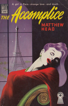 """HEAD, Matthew"" – [CANADAY, John Edwin, 1907-1985] : THE ACCOMPLICE."