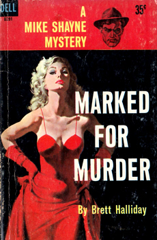 """HALLIDAY, Brett"" – [DRESSER, Davis, 1904-1977] : MARKED FOR MURDER."