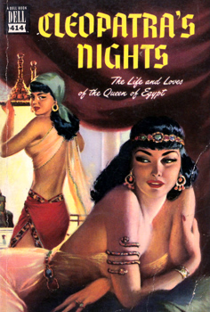 BARNARD, Allan, 1918-2007 – editor : CLEOPATRA'S NIGHTS : THE LIFE AND LOVES OF THE QUEEN OF EGYPT.