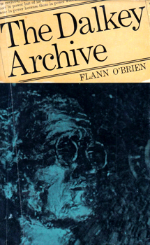 """O'BRIEN, Flann"" – [O'NOLAN, Brian, 1911-1966] : THE DALKEY ARCHIVE."