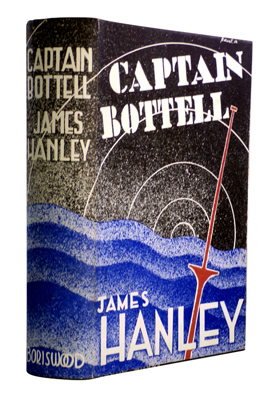 HANLEY, James, 1901-1985 : CAPTAIN BOTTELL.