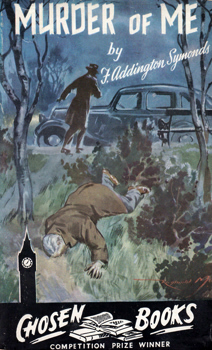 SYMONDS, F. Addington (Francis Addington), 1893-1971 : MURDER OF ME.