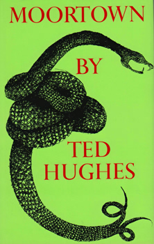 HUGHES, Ted (Edward James), 1930-1998 : MOORTOWN.