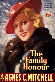 MITCHELL, Agnes C. : THE FAMILY HONOUR.