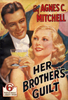 MITCHELL, Agnes C. : HER BROTHER'S GUILT.