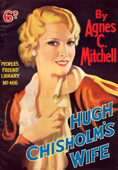 MITCHELL, Agnes C. : HUGH CHISHOLM'S WIFE.