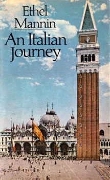 MANNIN, Ethel, 1900-1984 : AN ITALIAN JOURNEY.