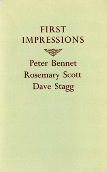 BENNET, Peter ; SCOTT, Rosemary & STAGG, Dave : FIRST IMPRESSIONS.