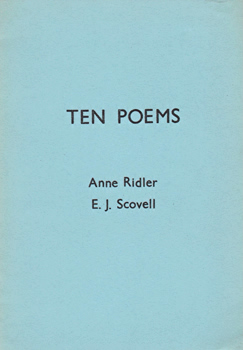 RIDLER, Anne, 1912-2001 & SCOVELL, E.J. (Edith Joy), 1907-1999 : TEN POEMS.