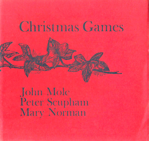 MOLE, John, 1941- & SCUPHAM, Peter, 1933- : CHRISTMAS GAMES.