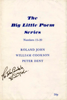 JOHN, Roland, 1940- ; COOKSON, William & DENT, Peter : THE BIG LITTLE POEM SERIES : NUMBERS 15-20.