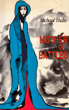 HULSE, Michael, 1955- : MOTHER OF BATTLES.