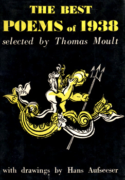 MOULT, Thomas, 1885-1974 – editor : THE BEST POEMS OF 1938.