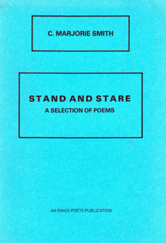 SMITH, C. Marjorie : STAND AND STARE : A SELECTION OF POEMS.
