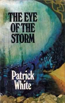 WHITE, Patrick (Patrick Victor Martindale), 1912-1990 : THE EYE OF THE STORM.